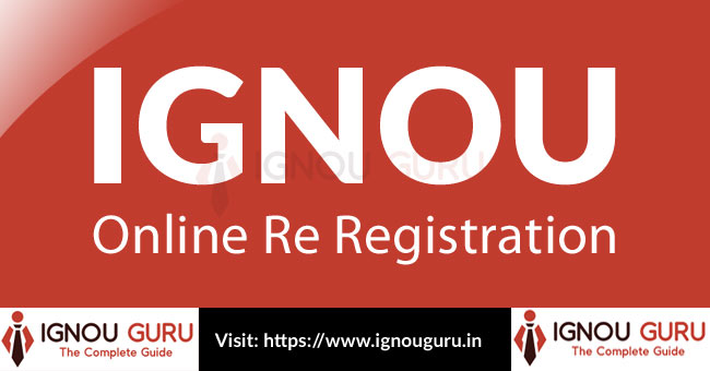 Apply for IGNOU Re Registration online