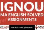 Require IGNOU MA English Solved assignment PDF