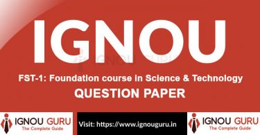 IGNOU FST 1 Question Paper of 2019, 2018, 2017, 2016, 2015, 2014, 2013