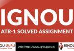IGNOU ATR 1 Solved Assignment