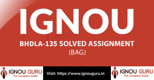 IGNOU BHDLA 135 Solved Assignment
