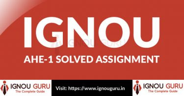 IGNOU AHE 1 Solved Assignment