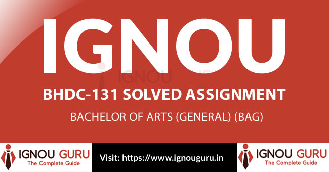 IGNOU BHDC 131 Solved Assignment